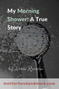 My Morning Shower: A True Story