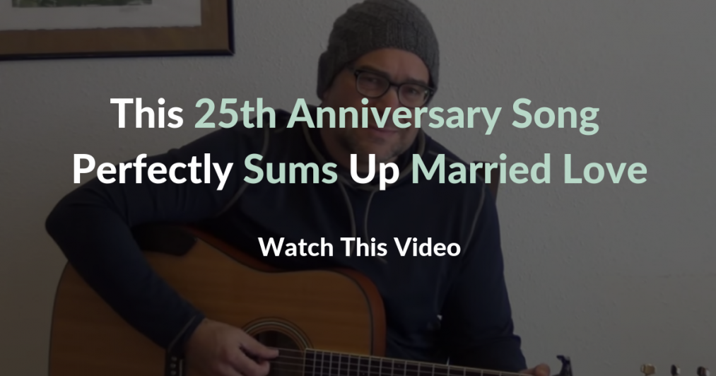 This 25th Anniversary Song Perfectly Sums Up Married Love