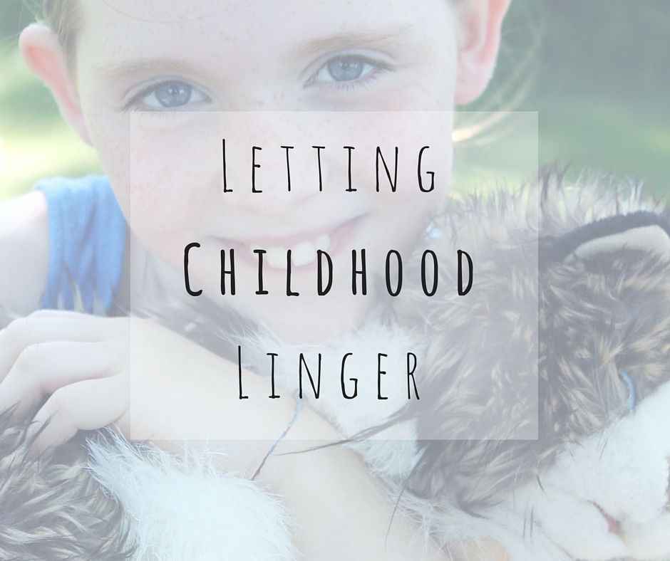 Letting Childhood Linger