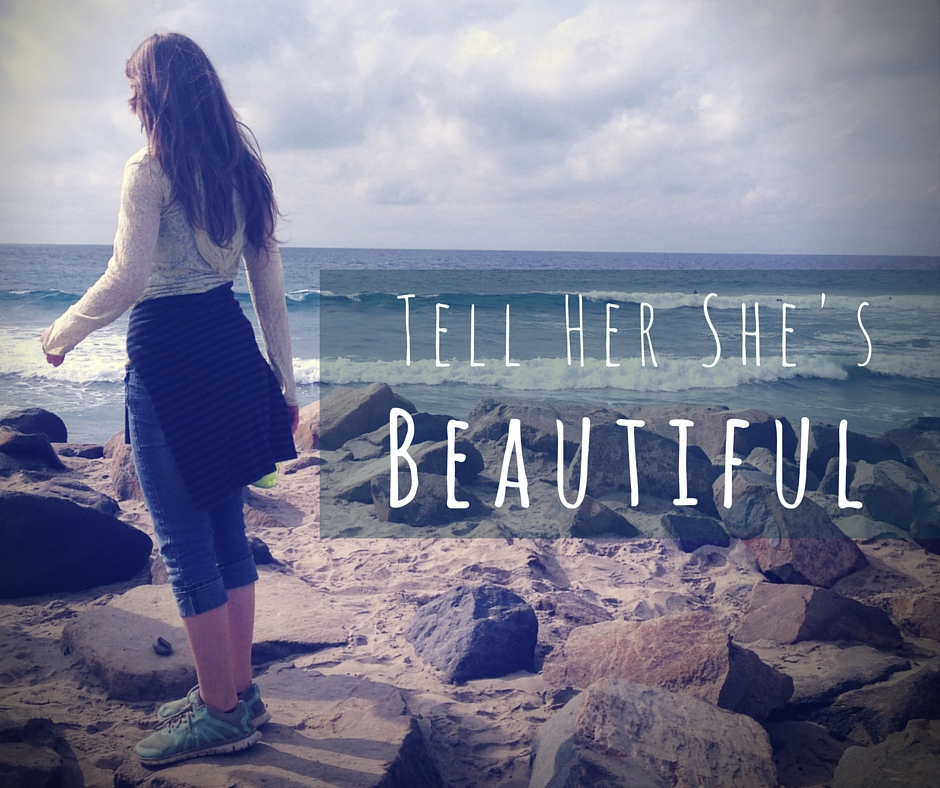 Tell Her Shes Beautiful - 7 things She Wants You To Know But Can't Say Directly