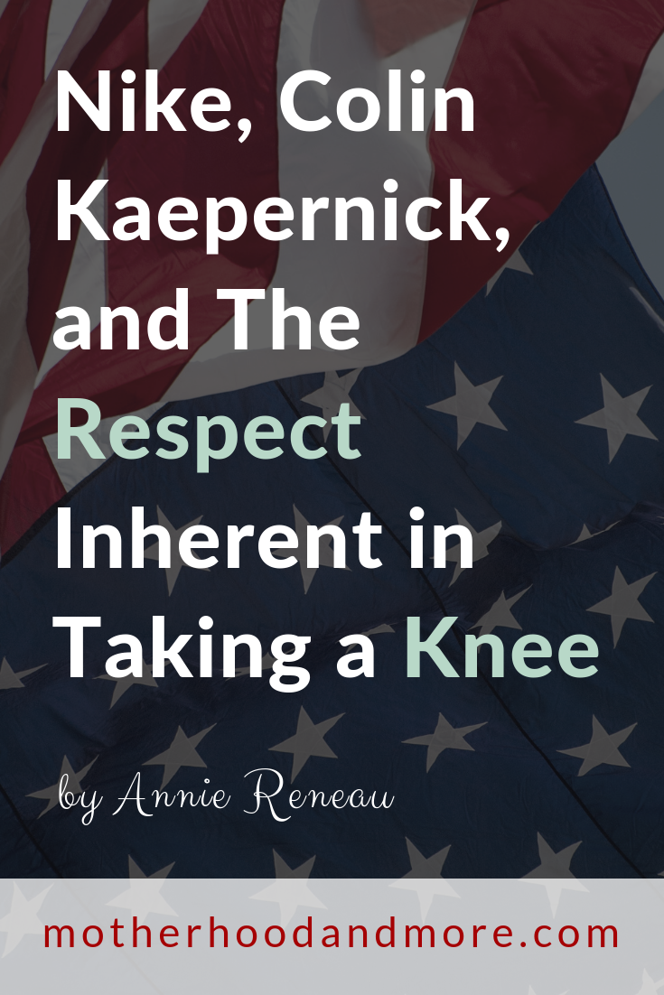 Nike, Colin Kaepernick, and the Respect Inherent in Taking a Knee