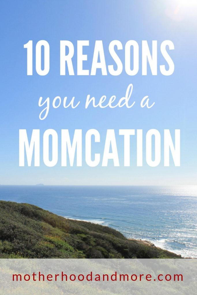 Motherhood is full time job plus some, and moms may not always realize that they need a break. There are other benefits to taking a Momcation too, for the whole family. Here are 10 reasons why moms should take occasional vacations away from their spouse and kids.